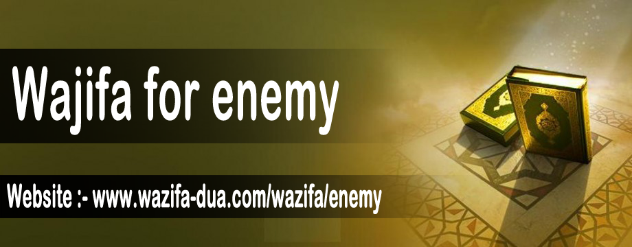 Wajifa For Enemy